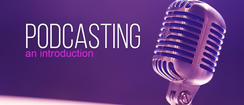 Podcasting - An Introduction