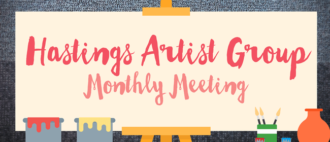 Hastings Artist Group Monthly Meeting