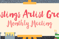 Hastings Artist Group Monthly Meeting: POSTPONED