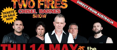 TWO FIRES Australia's Ultimate Jimmy Barnes and Cold Chisel