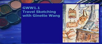 GWW1.1: Travel Sketching with Ginette Wang
