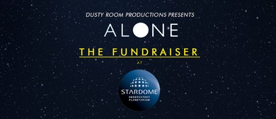 Alone | March 2020 Season Fundraiser