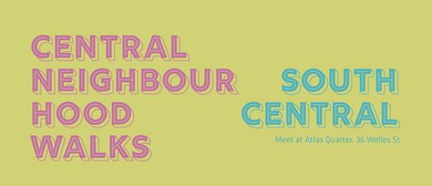 Central Neighbourhood Walks: South Central
