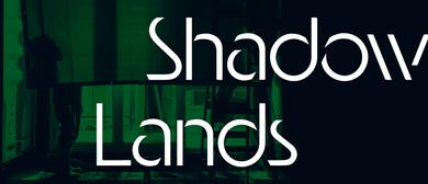 Hamilton Gardens Arts Festival 2020 – Shadow Lands