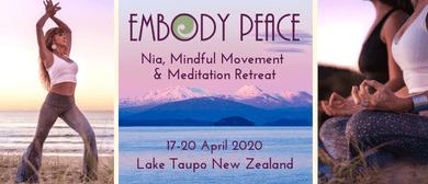 Embody Peace Retreat 2020:Nia, Mindful Movement & Meditation