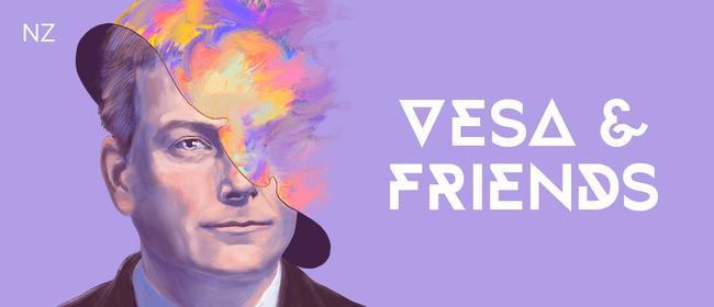 Vesa & Friends: CANCELLED