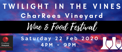 Twilight In The Vines CharRees Vineyard Wine & Food Festival
