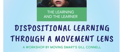 Moving Smart - Dispositional Learning through Movement
