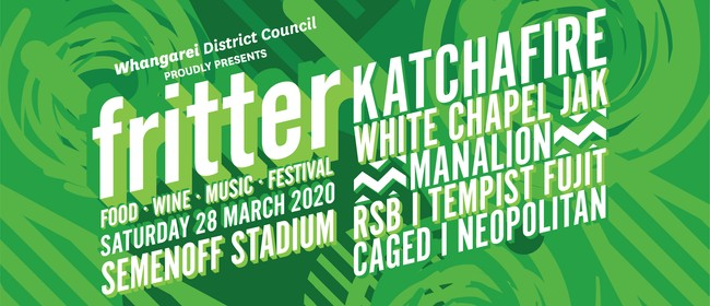 Whangarei Fritter Festival 2020: CANCELLED