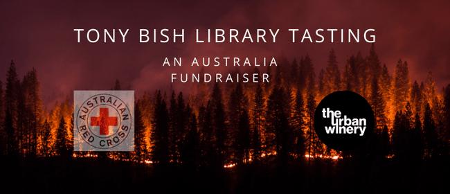 Tony Bish Library Tasting: An Australia Fundraiser