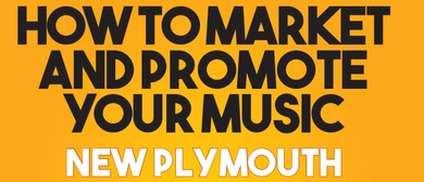 How to Market and Promote Your Music - Seminar