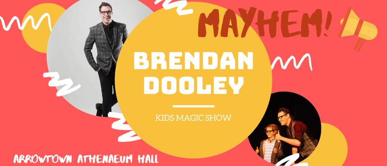 Brendan Dooley - M A Y H E M Kids Magic Show