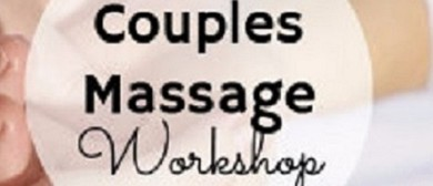 Massage Workshop for Beginners (Couples)