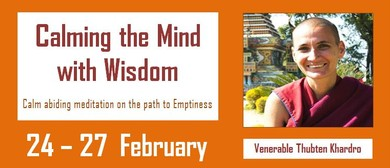 Calming the Mind with Wisdom Meditation Retreat