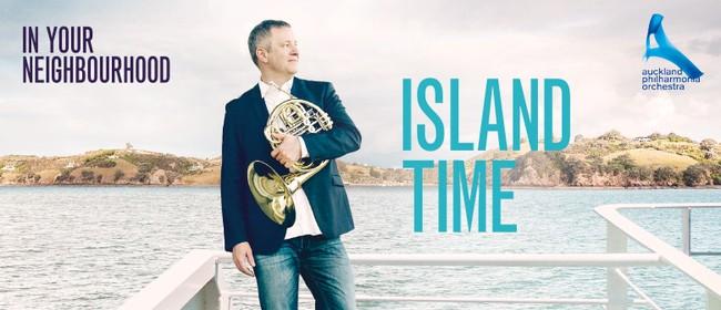 In Your Neighbourhood: Island Time