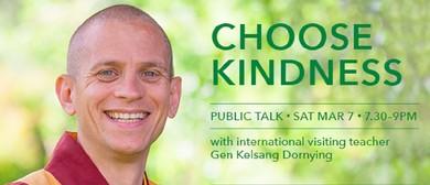 Choose Kindness – An Inspirational Evening Talk