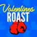 Roast Battle: Valentine's Roast