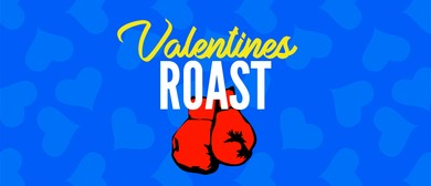 Roast Battle: Valentine's Roast