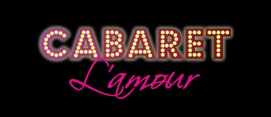Cabaret L'amour - Variety Spectacular