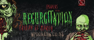 REGURGITATION Friday the 13th March