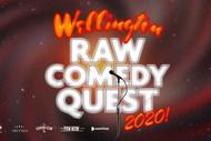 2020 Wellington Raw Comedy Quest FINAL: POSTPONED