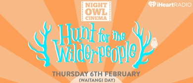 Night Owl Cinema - Hunt for the Wilderpeople