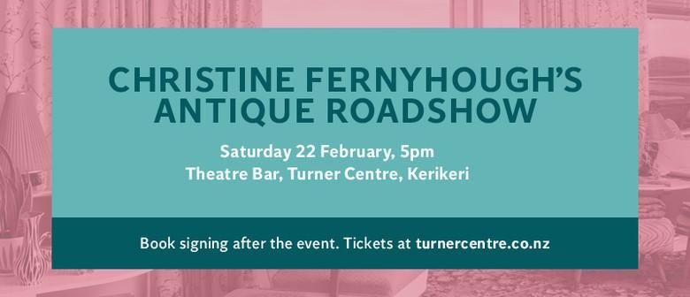 Christine Fernyhough's Antique Roadshow