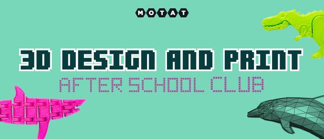 3D Design and Print - After School Club: CANCELLED