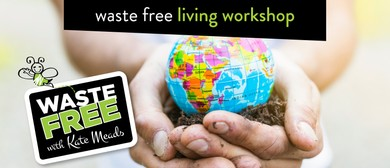 Waste Free <em>Living</em> Workshop