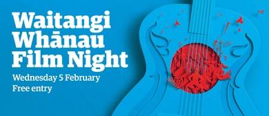 Waitangi Whānau Film Night