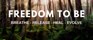 Freedom To Be Breathwork Workshop