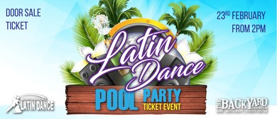 Latin Dance Pool Party Hosted by The Backyard Bar