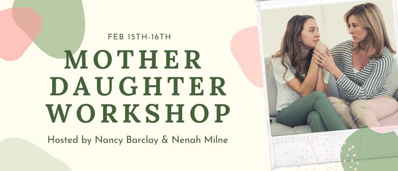 Mother & Daughter Weekend Workshop: POSTPONED