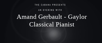 Amand Gerbault – Gaylor. Classical Pianist