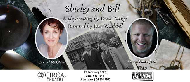 Shirley and Bill – A Play Reading