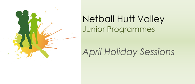 April Holiday Netball Sessions - Year 1-8: CANCELLED