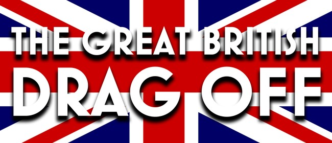 The Great British Drag Off: CANCELLED