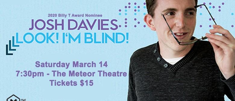 Josh Davies – Look! I'm Blind