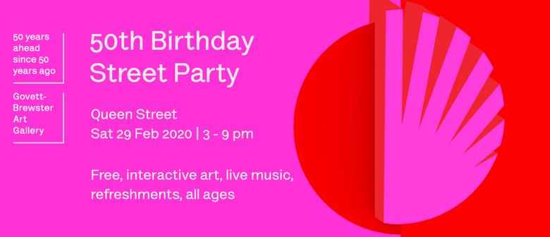 Govett-Brewster's 50th Birthday Street Party