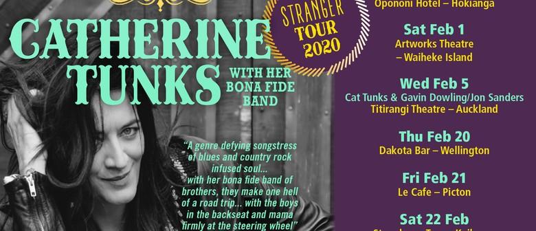 Catherine Tunks With Stranger Tour