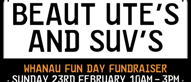 Beaut Ute's & SUV Whanau Fun Day