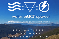 water.eARTh.power Cobb Residency Art Exhibition