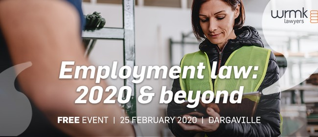 Employment Law: 2020 and Beyond