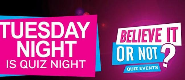 Believe It Or Not Quiz Night: POSTPONED