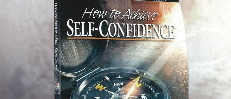 Achieve Self Confidence Workshop