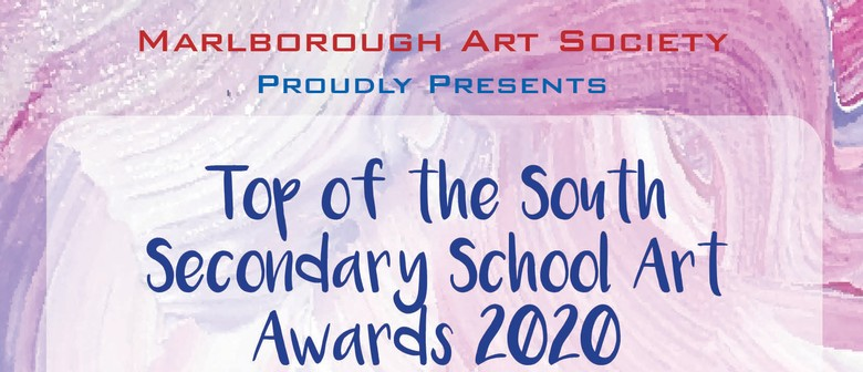 Top of the South Secondary School Art Awards 2020