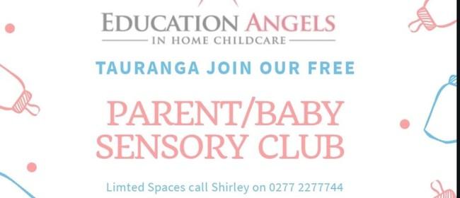 Education Angels Parent/Baby Sensory Club: POSTPONED