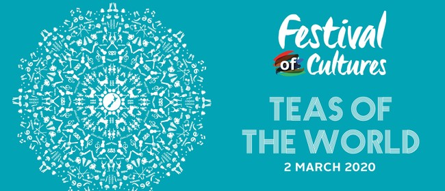 Teas Of The World - Festival of Cultures
