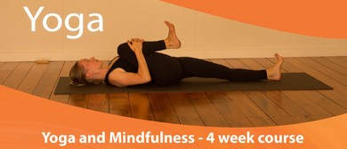 Yoga and Mindfulness - 4 Week Course