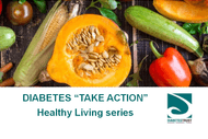 Diabetes Take Action Healthy Living Series